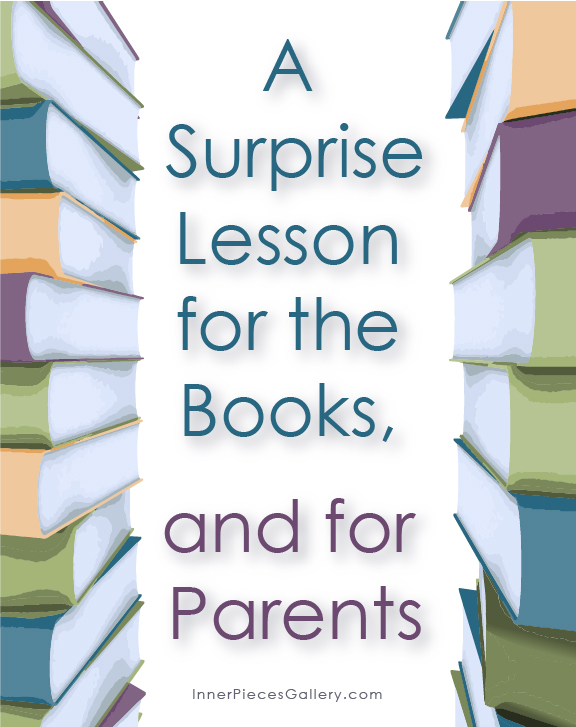 A Surprise Lesson for the Books, and for Parents, takes parents of children with learning differences along a journey toward freedom.