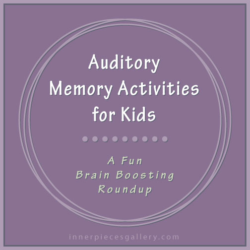 Auditory Memory Activities for Kids