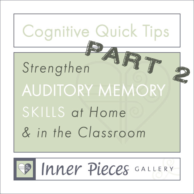 Auditory Memory Skills at Home and in the Classroom