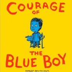 Courage of the Blue Boy, another inspiring children's book find.