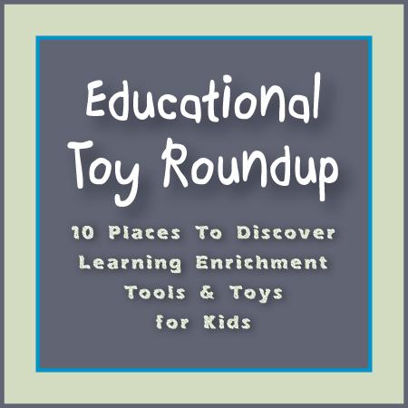 Educational Toy Roundup