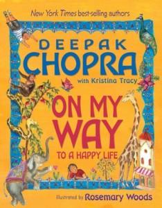 On My Way to a Happy Life by Deepak Chopra
