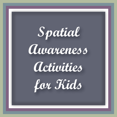 A top blog post at Inner Pieces Gallery: Spatial Awareness Activities for Kids.