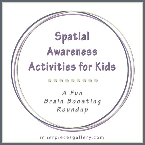 Spatial Awareness Activities for Kids