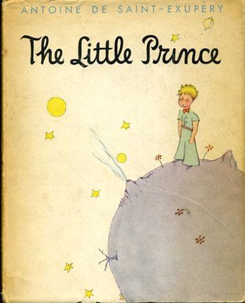 """""""The Little Prince"""" by Antoine de Saint-Exupery (1943)"""
