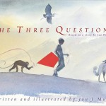 The Three Questions, Jon J. Muth