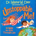Wayne Dyer - Unstoppable Me!