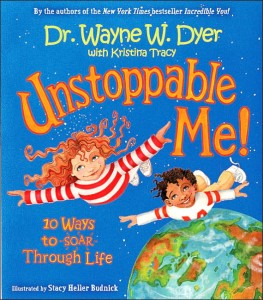 Wayne Dyer - Unstoppable Me!