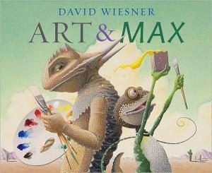 Art & Max by David Wiesner