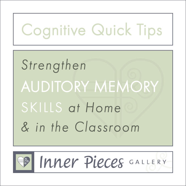 Cognitive Quick Tips: Auditory Memory at Home and in the Classroom image