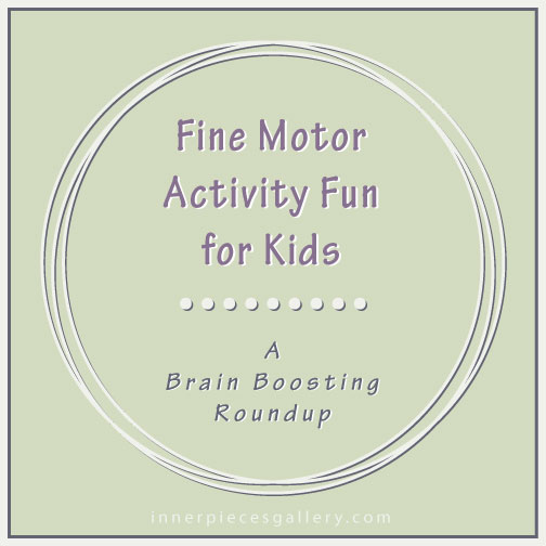 Fine Motor Activity Fun for Kids