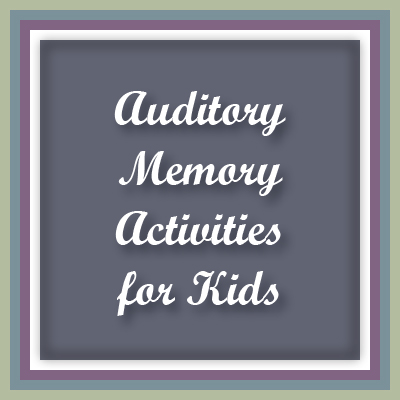 A top blog post at Inner Pieces Gallery: Auditory Memory Activities for Kids.