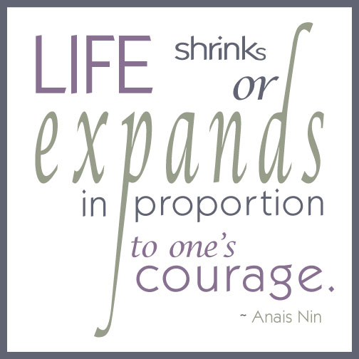 Quote: Anais Nin on courage
