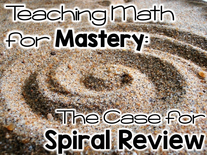 What is spiral review and how can it turn the dreaded practice of test prep into fun, effective strategies for math master in elementary/primary grades?