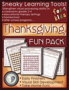 This Thanksgiving Activity Fun Pack secretly strengthens visual discrimination, visual tracking, visual figure ground and spatial awareness. You can adapt it to build auditory memory, working memory, and executive function skills as well. Fun for grades 2-4 or SPED grades 2 and above.