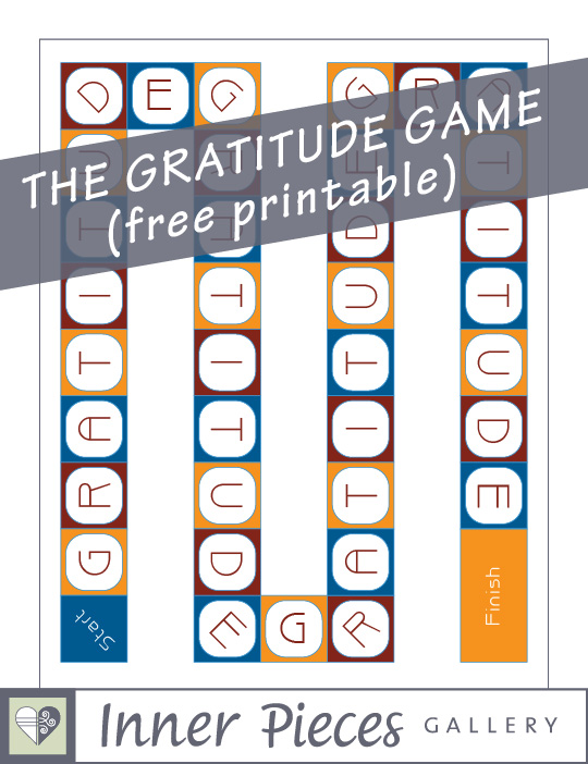 The Gratitude Game game board. Blue, orange, red. Each game square contains one letter in the word GRATITUDE. Caption reads: The Gratitude Game (free printable).