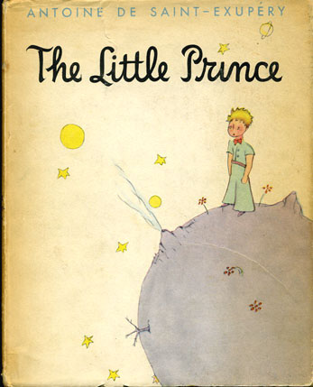 """The Little Prince"" by Antoine de Saint-Exupery (1943)"