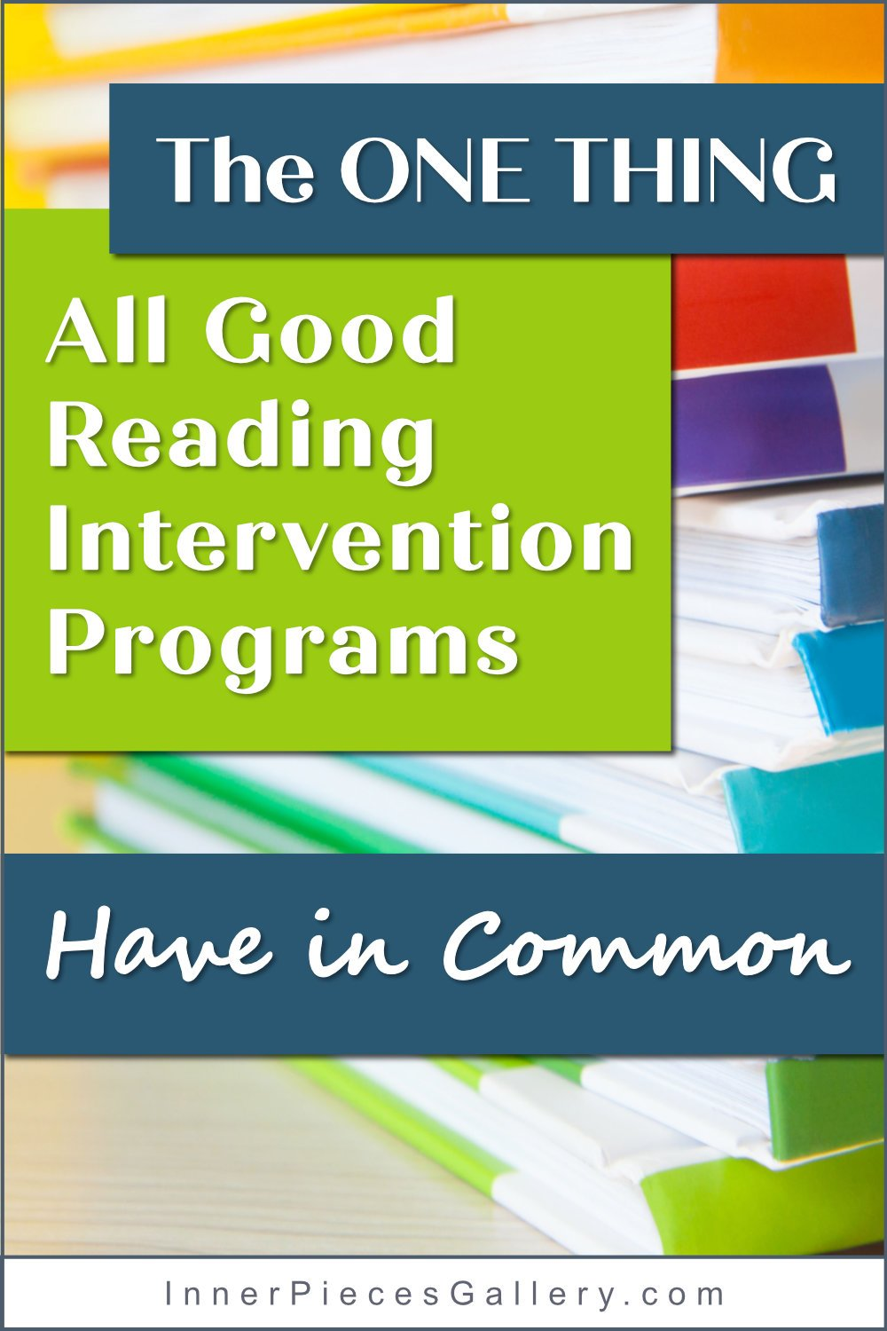 Closeup of stack of colorful books with with text overlay and text boxes in teal and apple-green