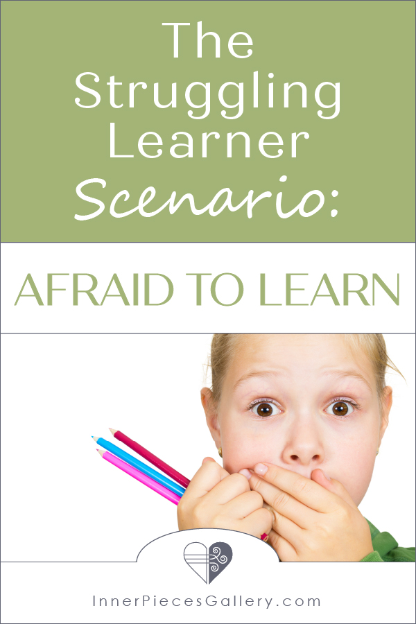 Close-up of young girl covering mouth with hand and holding colored pencils. Caption above the image reads: The Struggling Learner Scenario: Afraid to Learn.