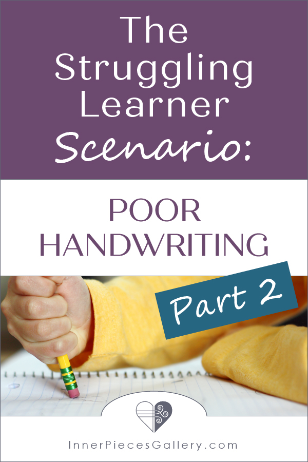 Child's fist holding pencil, erasing writing on paper. Image caption reads: The Struggling Learner Scenario: Poor Handwriting Part 2.