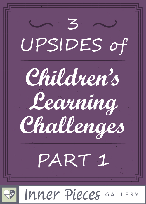 Whether you and your child are new to the land of learning challenges or are well on your learning journey together, take heart. You'll discover many upsides to your child's unique way of processing information. Take a look at the first in this encouraging blog series, 3 Upsides of Children's Learning Challenges.