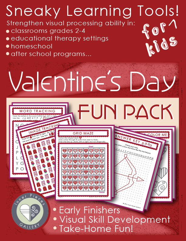 Your children or students are likely to consume a bit of sugar this Valentine's Day. Want to balance it out with some brain building fun? The Valentine's Day Activity Fun Pack for kids quietly strengthens cognitive skills such as visual processing, executive function, working memory and more. A good fit for grades 2-4 general ed, homeschool, therapeutic intervention or SPED.