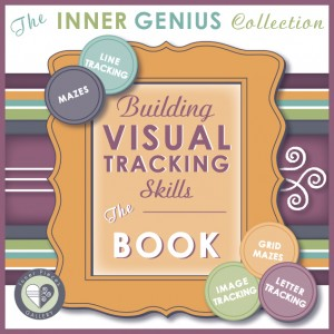Building Visual Tracking Skills THE BOOK by Inner Pieces Gallery.  Part of The Inner Genius Collection, helping kids learn with ease and confidence.