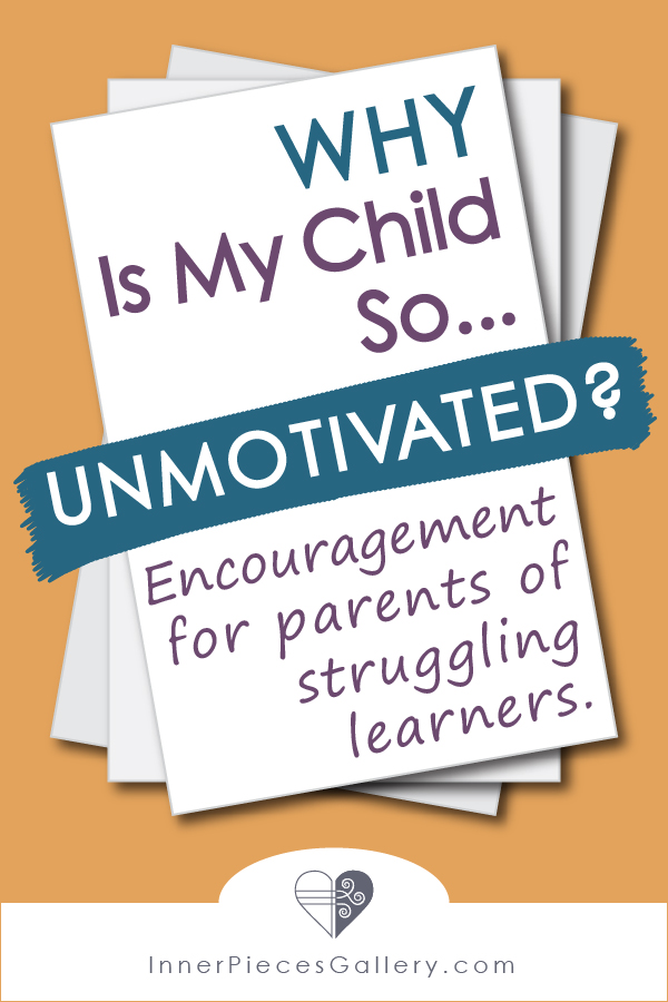 A common complaint from parents of struggling learners is that they can't seem to motivate their children to do… anything. What's a parent to do?