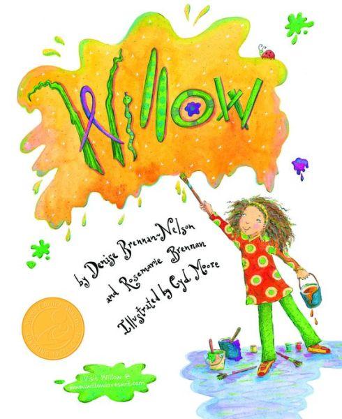 """Willow"" by Denise Brennan-Nelson and Rosemarie Brennan"