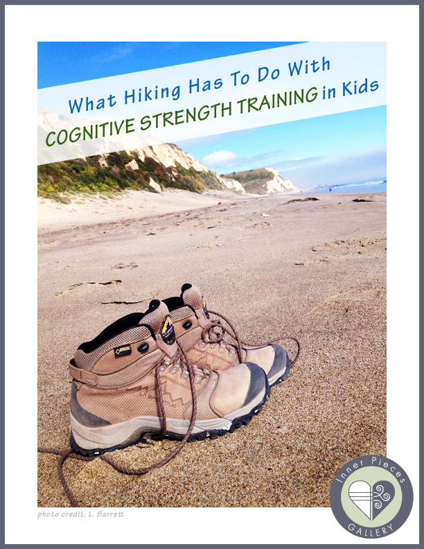 What hiking and cognitive strength training have in common, and how this helps parents and teachers raise confident learners.